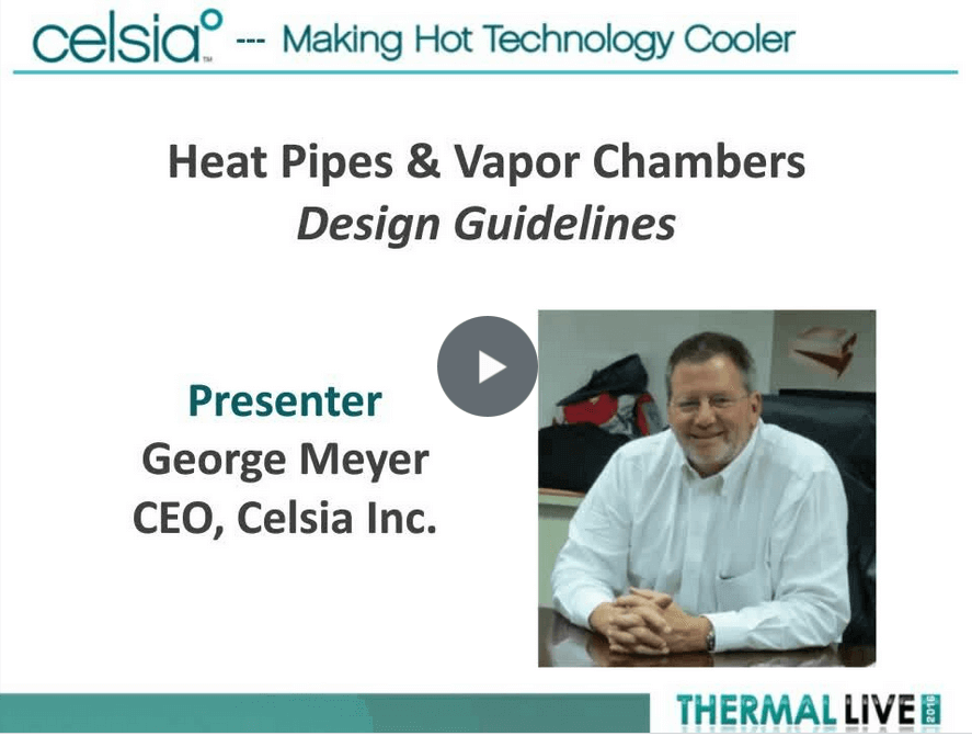 Heat Pipes and Vapor Chamber Design Guidelines Webinar Video
