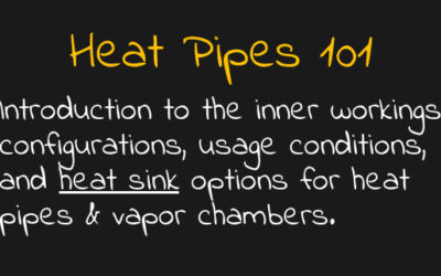 Heat Pipes 101