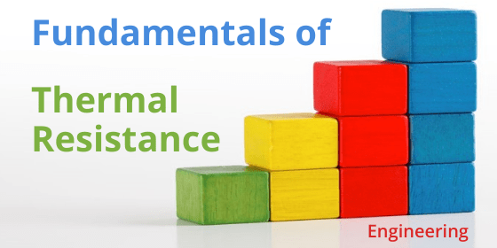Fundamentals of Thermal Resistance