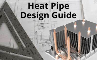 Heat Pipe Design Guide