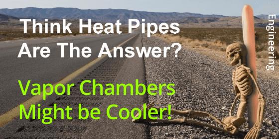 Vapor Chamber | Heatpipe Alternative